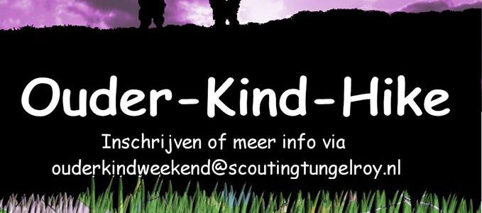 Ouder Kind Hike – Scouting Tungelroy